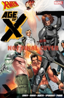 X-men: Age Of X, Paperback Book