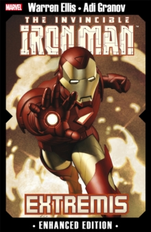 Invincible Iron Man, The: Extremis : Enhanced Edition, Paperback Book