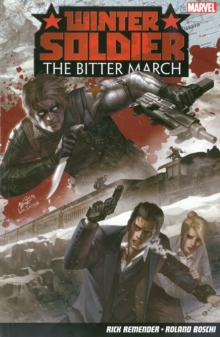 Winter Soldier: The Bitter March, Paperback Book