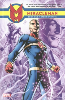 Miracleman Book One: A Dream Of Flying, Hardback Book