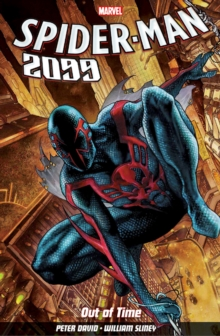 Spider-man 2099 Vol. 1: Out Of Time, Paperback Book