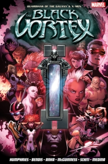 Guardians Of The Galaxy & X-men: The Black Vortex, Paperback / softback Book