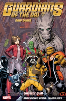 Guardians of the Galaxy: New Guard Volume 1 - Emperor Quill, Paperback Book