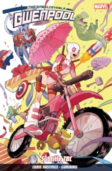 Gwenpool Vol. 1: Believe It, Paperback / softback Book