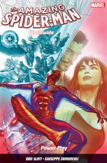 Amazing Spider-man: Worldwide Vol. 3: Power Play, Paperback Book