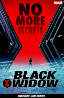 Black Widow Vol. 2: No More Secrets, Paperback Book