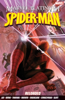 Marvel Platinum: the Definitive Spider-Man Reloaded, Paperback Book