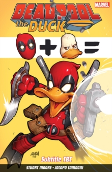 Deadpool the Duck, Paperback Book