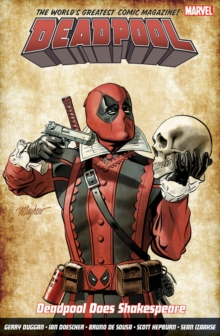Deadpool: World's Greatest Vol. 7: Deadpool Does Shakespeare, Paperback Book