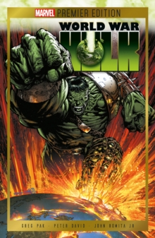 Marvel Premium Edition: World War Hulk, Hardback Book