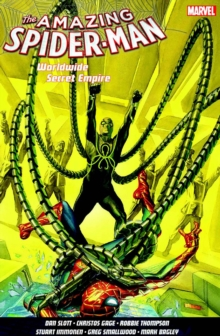 Amazing Spider-man Worldwide Vol. 7: Secret Empire, Paperback / softback Book
