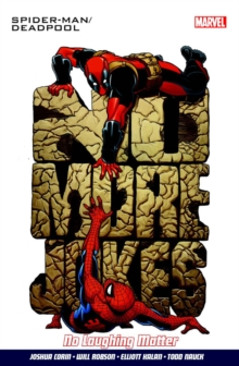 Spider-man/deadpool Vol.4: No Laughing Matter, Paperback Book