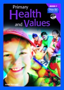 Primary Health and Values : Ages 10-11 Years Bk. F, Paperback Book