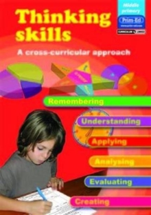 Thinking Skills - Middle Primary : A Cross-curricular Approach, Paperback Book