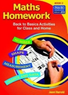 Maths Homework : Back to Basics Activities for Class and Home Bk. C, Paperback Book