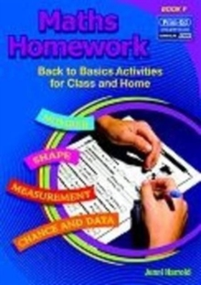 Maths Homework : Back to Basics Activities for Class and Home Bk. F, Paperback Book