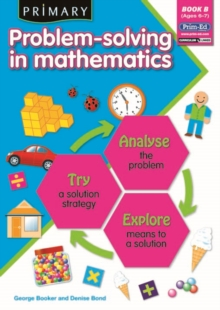 Primary Problem-Solving in Mathematics : Analyse, Try, Explore Bk.B, Paperback / softback Book