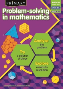 Primary Problem-Solving in Mathematics : Analyse, Try, Explore Bk.D, Paperback / softback Book
