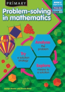 Primary Problem-solving in Mathematics : Analyse, Try, Explore Bk.E, Paperback Book
