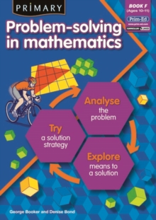 Primary Problem-solving in Mathematics : Analyse, Try, Explore Bk.F, Paperback / softback Book