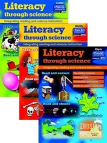 Literacy Through Science : Integrating Reading and Science Instruction Lower, Paperback Book