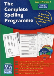 The Complete Spelling Programme Year 3/Primary 4 : A 36-week Phonetically Organised Learning Schedule, Mixed media product Book