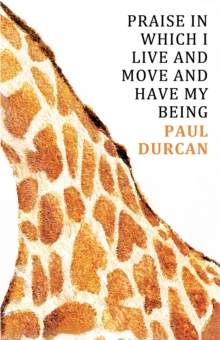 Praise in Which I Live and Move and Have My Being, Hardback Book