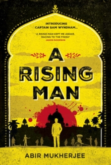 A Rising Man, Hardback Book
