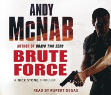Brute Force : (Nick Stone Thriller 11), CD-Audio Book