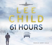 61 Hours : (Jack Reacher 14), CD-Audio Book