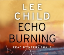 Echo Burning : (Jack Reacher 5), CD-Audio Book