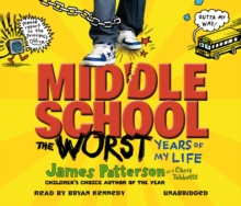 Middle School: The Worst Years of My Life : (Middle School 1), CD-Audio Book