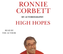 High Hopes : My Autobiography, CD-Audio Book