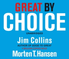 Great by Choice : Uncertainty, Chaos and Luck - Why Some Thrive Despite Them All, CD-Audio Book