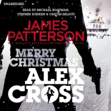 Merry Christmas, Alex Cross : (Alex Cross 19), CD-Audio Book