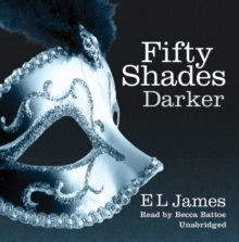 Fifty Shades Darker : Book Two of the Fifty Shades Trilogy (Fifty Shades of Grey Series), CD-Audio Book