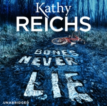 Bones Never Lie : (Temperance Brennan 17), CD-Audio Book