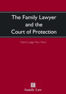 The Family Lawyer and The Court of Protection, Paperback / softback Book