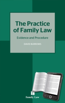 Practice of Family Law : Evidence and Procedure, Paperback Book
