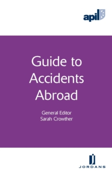 APIL Guide to Accidents Abroad, Paperback Book