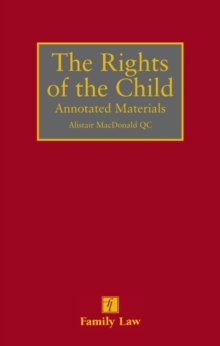 Rights of the Child : Annotated Materials, Hardback Book