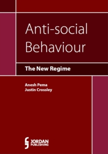 Anti-Social Behaviour : The New Regime, Paperback Book