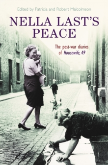 Nella Last's Peace : The Post-War Diaries Of Housewife 49, Paperback Book