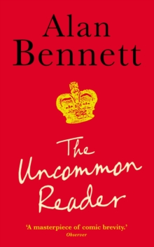 The Uncommon Reader, Paperback / softback Book