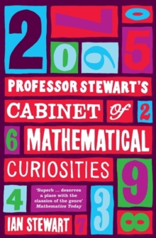 Professor Stewart's Cabinet of Mathematical Curiosities, Paperback Book