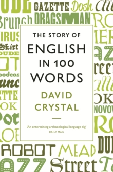 The Story of English in 100 Words, Paperback Book