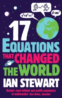 Seventeen Equations that Changed the World, Paperback / softback Book