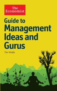 The Economist Guide to Management Ideas and Gurus, Paperback / softback Book