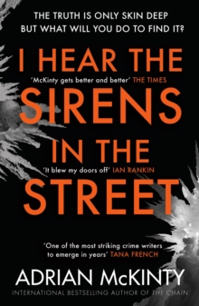 I Hear the Sirens in the Street, Paperback Book