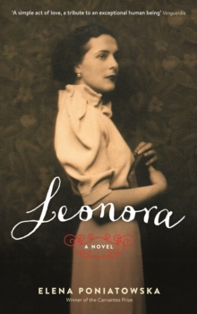 Leonora: A Novel Inspired by the Life of Leonora Carrington, Paperback Book